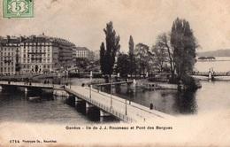 GENEVE - Ile J-J Rousseau Et Pont Des Bergues - - GE Genève