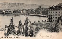 GENEVE - Et Le Mont-Blanc - - GE Genève