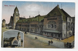 (RECTO / VERSO) METZ EN 1918 - BAHNHOF - PLIS ANGLES - CPA COULEUR VOYAGEE - Metz