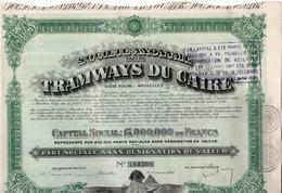 Société Anonyme Des Tramways Du Caire - Egypte - - Chemin De Fer & Tramway