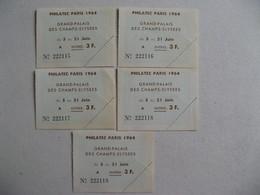 LOT DE  5 TICKETS ENTREE PHILATEC 1964 GRAND PALAIS DES CHAMPS ELYSEES ETAT PARFAIT - Biglietti D'ingresso