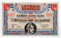 - BILLET DE LOTERIE NATIONALE 1940 - 15e TRANCHE - BANQUE JAMES ROSA - - Loterijbiljetten
