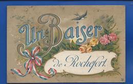 Un Baiser De ROCHEFORT    écrite En 1918 - Rochefort