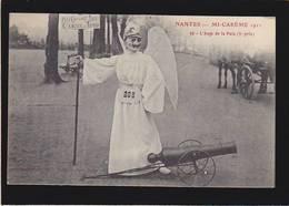 Nantes / Mi Careme 1911 / Ange De La Paix ( Canon Aux Pieds) - Nantes