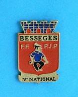1 PIN'S //  ** BÉSSÈGES / 5ème NATIONAL PÉTANQUE / FFPJP ** - Boule/Pétanque