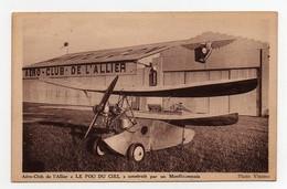 CPA Aéro-club De L'Allier Le Pou Du Ciel Construit Par Un Montluçonnais Mignet Photo Vincens - 1919-1938: Entre Guerres