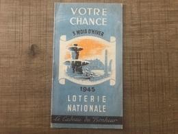 Votre Chance 3 Mois D'hiver 1945 Loterie Nationale - Cromo