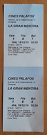 ESPAÑA 2 TICKETS CINE - LA GRAN MENTIRA. - Tickets - Entradas