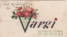 Publicité : Carte Parfumée : Les Spécialistes De : VARGI - Eau De Cologne 500 - Format : 8cm X 4,5cm - Advertising
