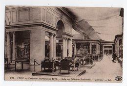 EXPOSITION INTERNATIONALE LYON 1914 * SALON INDUSTRIES PARISIENNES * BIJOUX FIX * MOBILIER * Carte N° 218 * LL - Expositions