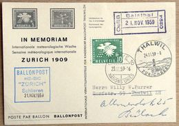 "Schweiz Suisse 1959: IN MEMORIAM BALLONPOST HB-BIC ""ZÜRICH"" Schlieren Mit OMM2 O GENÈVE 23.XI.59 & Bahn-o Balsthal - Clima & Meteorologia"