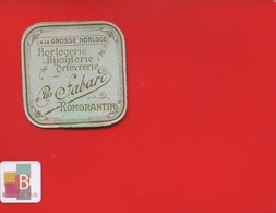RARE  ROMORANTIN À La Grosse Horloge Fabard Bijouterie Orfèvrerie Horlogerie étiquette ANCIENNE 1910 - Autres