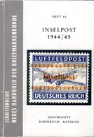 Rungas, Sauer, Inselpost 1944/45, Feldpost Handbuch U. Katalog, 232 S. - Literatura