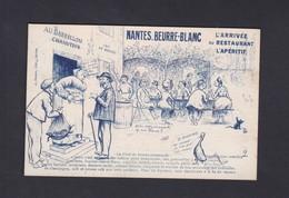 Vente Immediate Nantes Beurre Blanc  Arrivee Au Restaurant Aperitif (illustrée Humour ) - Nantes