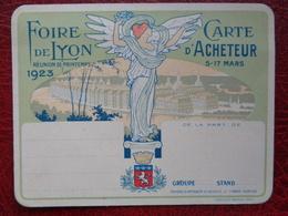 FOIRE DE LYON REUNION DE PRINTEMPS 1923 - CARTE D'ACHETEUR 5 AU 17 MARS - Vieux Papiers