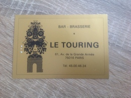 Ancienne Carte De Visite De Bar Brasserie  Le Touring   Paris 16eme - Cartoncini Da Visita