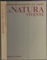 """Libro Libro Di M.Chinery """"LA NATURA VIVENTE"""" Enciclopedia Monografica-ed.La Scuola 1979-----(590E) - Bambini E Ragazzi"""