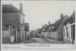 Trie-la-Ville- Entrée Du Village - Autres Communes