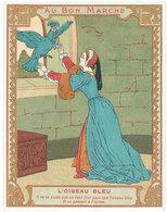 Chromo Au Bon Marché , L'oiseau Bleu - Au Bon Marché