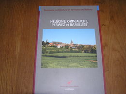 HELECINE ORP JAUCHE PERWEZ & RAMILLIES Patrimoine Architectural Régionalisme Neerheylissem Hampteau Bomal Odenge Folx - België