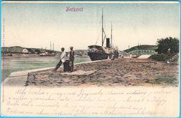 METKOVIC - Ship In The Port ( Croatia ) * Travelled * K.u.K. Military Post - Croatia
