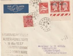 Algérie Ere Liaison Alger Pointe Noire 16 Mai 1937 Avec Variété Sur Pasteur LGERIE Sans Le A - Algeria (1924-1962)