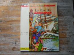 NO PAYPAL  BD LA COLLECTION PILOTE  EO 1963 LE FILS DE BARBE ROUGE   UNE AVENTURE DE BARBE ROUGE - Barbe-Rouge