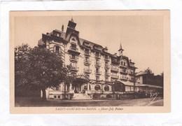 CPA :  14 X 9  -  SAINT-GERVAIS-les-BAINS -   Mont-Joly  Palace - Saint-Gervais-les-Bains