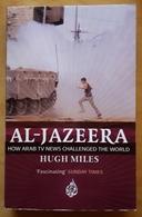 AL JAZZERA. HUGH MILES. - Libros, Revistas, Cómics