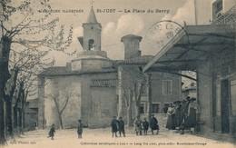 J1 - 07 - SAINT-JUST - Ardèche - La Place Du Barry - Frankreich