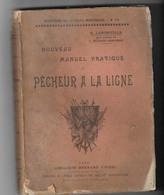 Ancien Livre Manuel Pratique Du PECHEUR A LA LIGNE - Livres, BD, Revues