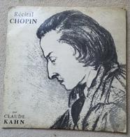 Disque Vinyle 33 T 1/3 CHOPIN Piano Récital Claude KAHN Club National  Disque 33 Tours 25cm CND 1006 - Formats Spéciaux