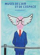 SAVIGNAC - Affiche Musée Air Et Espace Le Bourget - CPM 10,5x15 TBE 1985 Neuve - Savignac