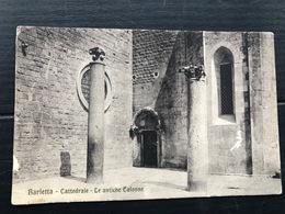 BARLETTA CATTEDRALE LE ANTICHE COLONNE  1918 - Barletta