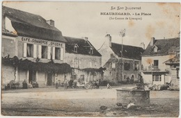 Beauregard  46   La Place Avec Puit ( Canton De Limogne ) Tres Tres Animée-Voiture-en Face De Café-Epicerie - Otros Municipios