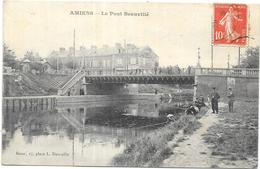 AMIENS: LE PONT BEAUVILLE - Amiens