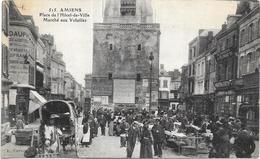 AMIENS: MARCHE AUX VOLAILLES - Amiens