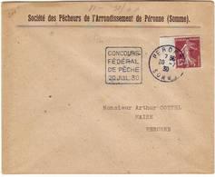CONCOURS DE PECHE 20 Juillet 1930 PERONNE SOMME , DAGUIN TRES RARE Duree 1 Jour !!!! Poissons - Poststempel (Briefe)