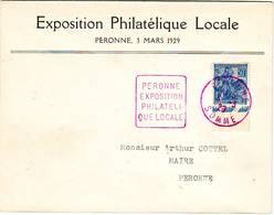 EXPOSITION PHILATELIQUE LOCALE 2 Mars 1929 PERONNE SOMME , DAGUIN ROUGE TRES RARE Duree 1 Jour !! - Poststempel (Briefe)