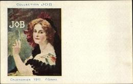Artiste Cp Gervais, P., Calendrier 1911, Collection Job, Reklame, Rauchende Frau - Beroemde Personen