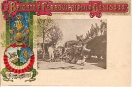 (CM).Brigata Ferrovieri Del Genio.F.to Piccolo (214-a16) - Reggimenti