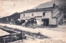 73 - Savoie -  Col Du Mont Cenis - Gendarmerie Francaise - Frontiere Franco - Italienne ( Restaurant Des Voyageurs ) - Non Classés