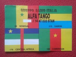 TARJETA TIPO POSTAL POST CARD QSL RADIOAFICIONADOS RADIO AMATEUR ALFA TANGO ITALIA SENEGAL GABÓN AFRICA AFRIQUE CAMEROUN - Tarjetas QSL
