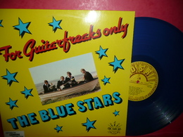LP33 N°43 - THE BLUE STARS - FOR GUITARFREAKS ONLY - COMPILATION 14 TITRES - TRES JOLI DISQUE BLEU - Rock