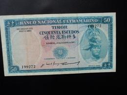 TIMOR PORTUGAIS : 50 ESCUDOS   24.10.1967  Signature 5   P 27a     TTB+ - Timor