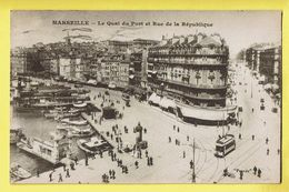 * Marseille (Dép 13 - Bouches Du Rhone - France) * (Phocéa) Le Quai Du Port Et Rue De La République, Tram, Bateau - Marsiglia