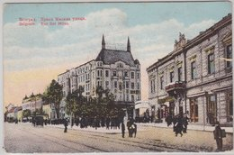 Jugoslawien - Belgrad Rue Roi Milan Farb. Ansichtskarte Feldpostkarte 1915 - Serbie