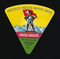 étiquette Fromage  Portion Triangle  Swiss  Knight  Gerber & Cosa Thoune   Suisse  à Voir ! - Fromage