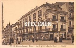 137 Digue - Hôtel De La Paix Et Pavillon Royal - Blankenberghe - Blankenberge - Blankenberge