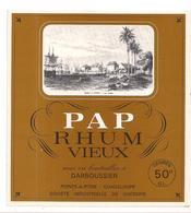 Etiquette RHUM PAP Vieux Darboussier 50 Degrés - Société Industrielle De Sucrerie - Pointe à Pitre -  GUADELOUPE - - Rum